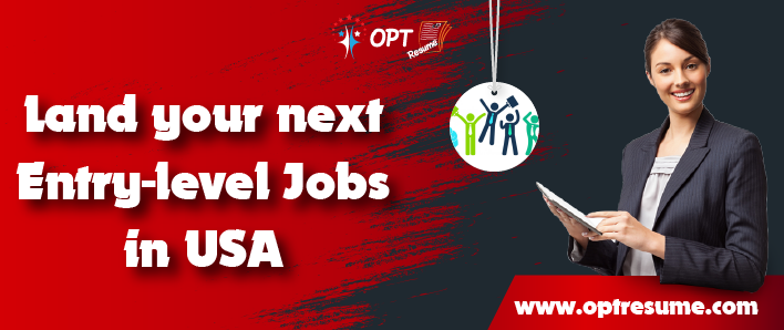 Land your next entry level jobs in USA